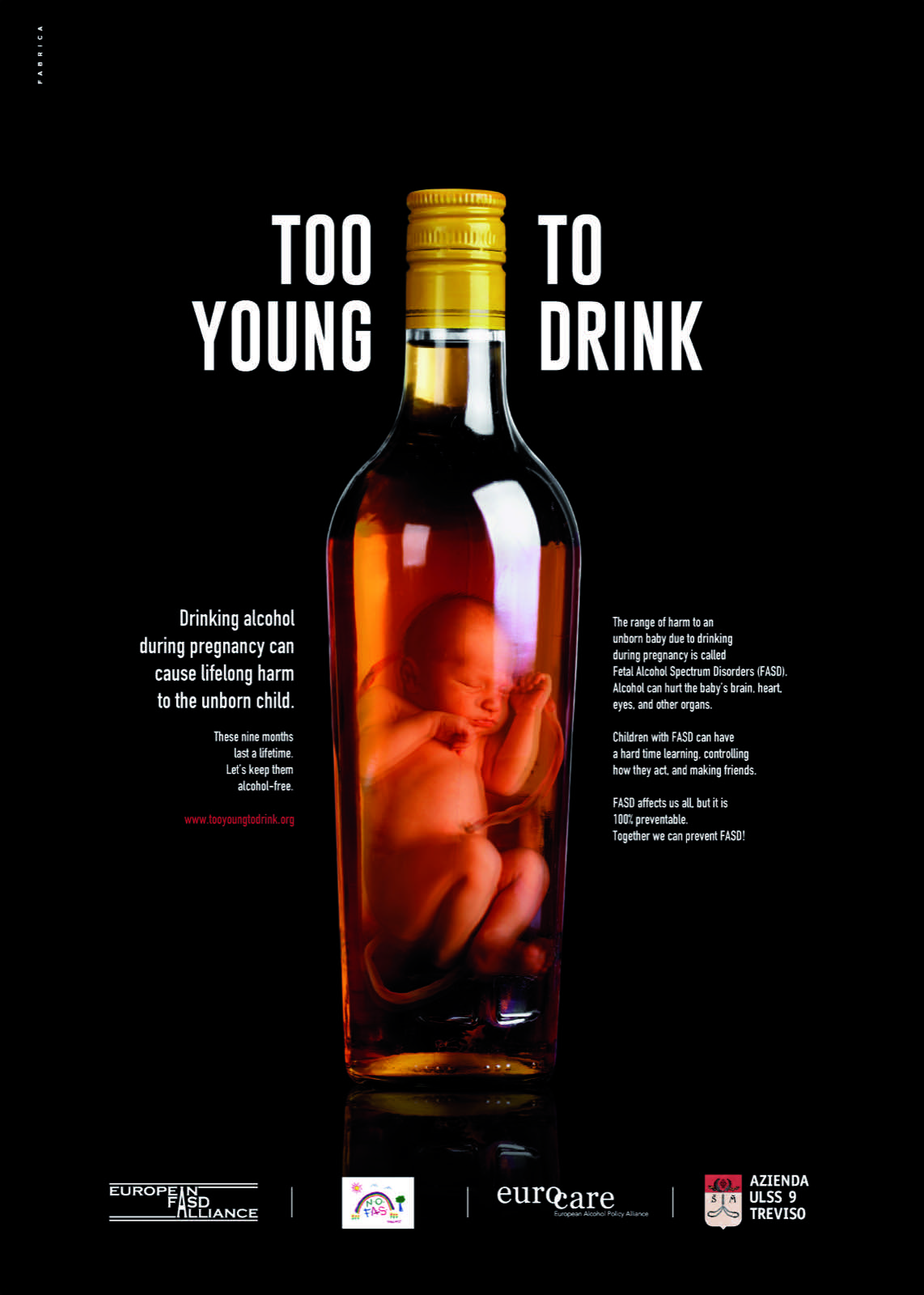 Too Young To Drink - Fabrica